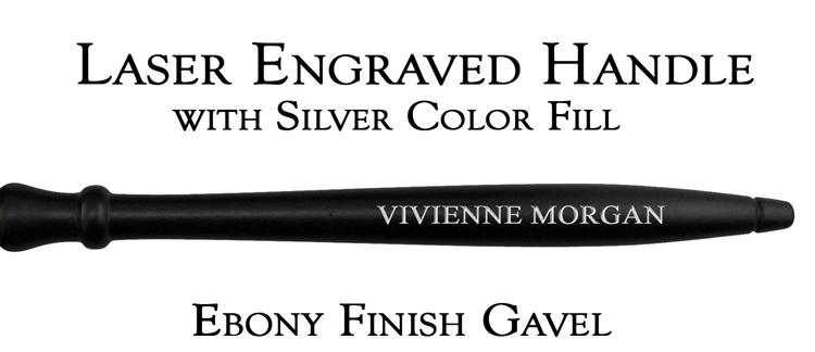 Ebony Finish Gavel Handle, Laser Engraved