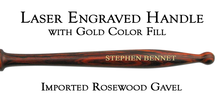 Imported Rosewood Gavel Handle, Laser Engraved