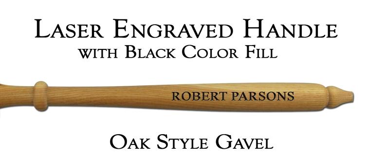 Oak Style Gavel Handle, Laser Engraved